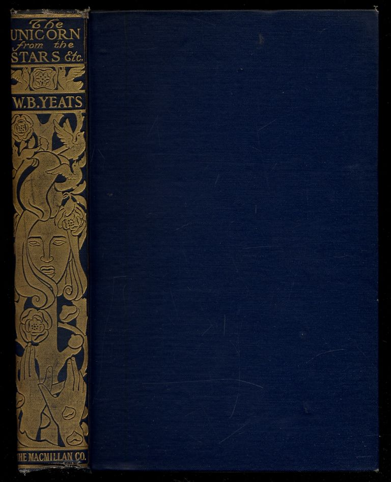 The Unicorn from the Stars and Other Plays. William B. YEATS, Lady Gregory.