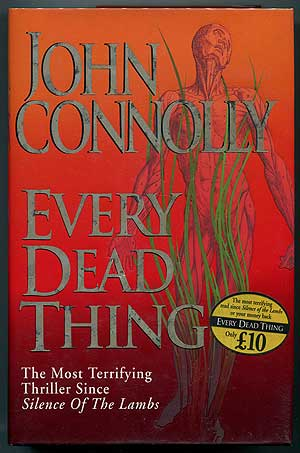 Every Dead Thing. John CONNOLLY.