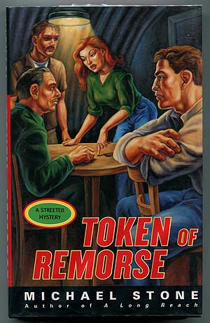 Token of Remorse: A Streeter Mystery. Michael STONE.