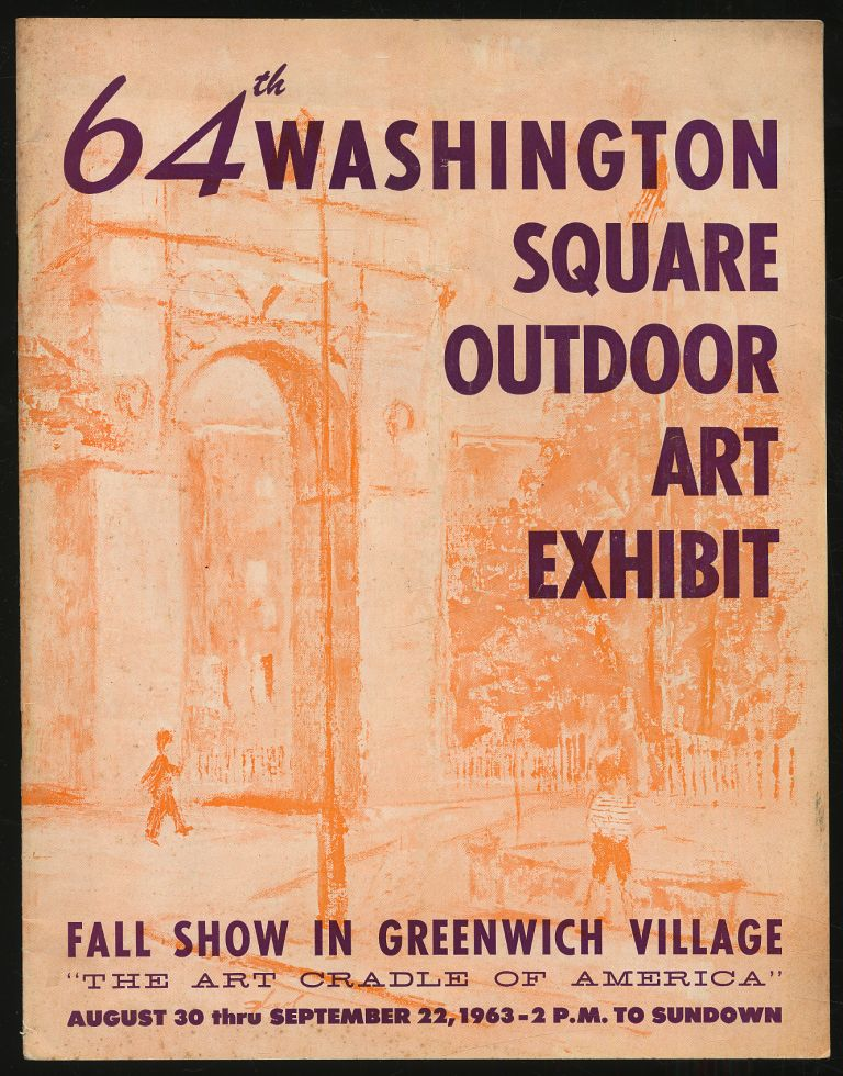 """64th Washington Square Outdoor Art Exhibit: Fall Show in Greenwich Village """"The Art Cradle of America"""", August 30 thru September 22, 1963"""