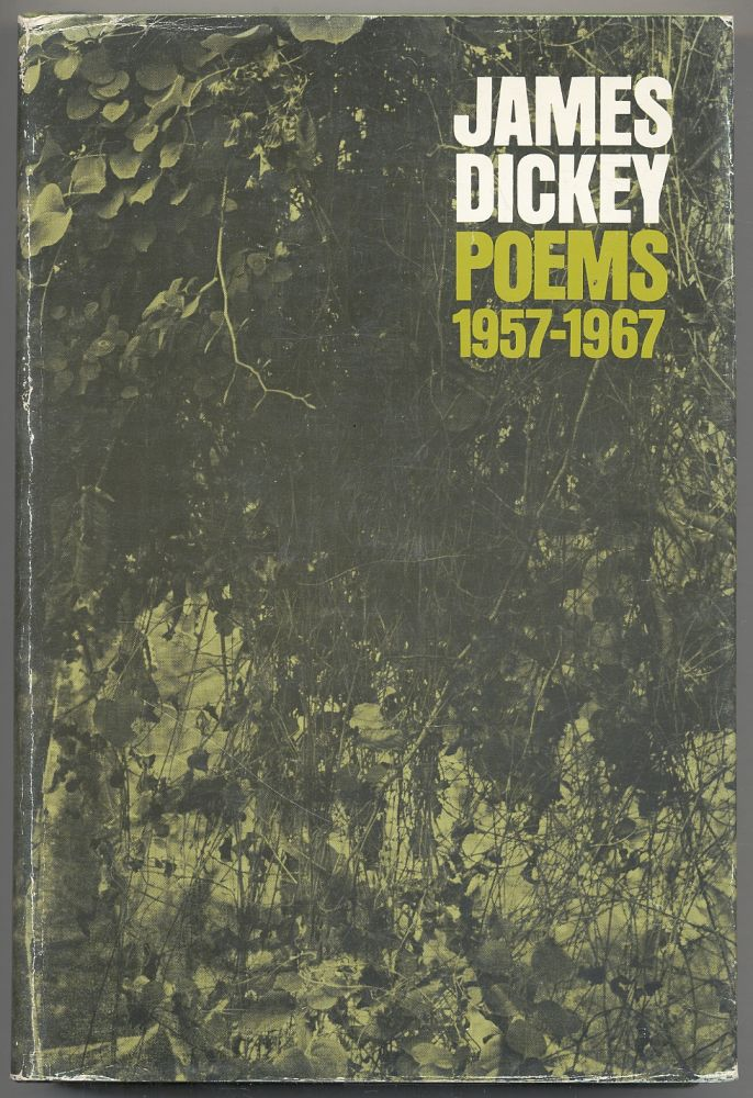 Poems 1957-1967. James DICKEY.