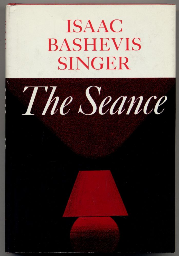 The Seance and Other Stories. Isaac Bashevis SINGER.