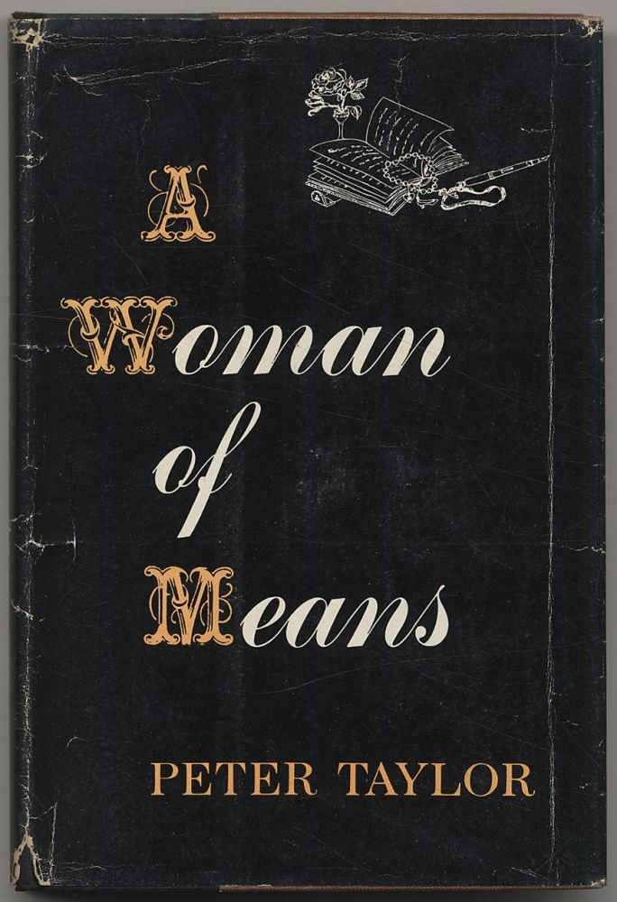 A Woman of Means. Peter TAYLOR.