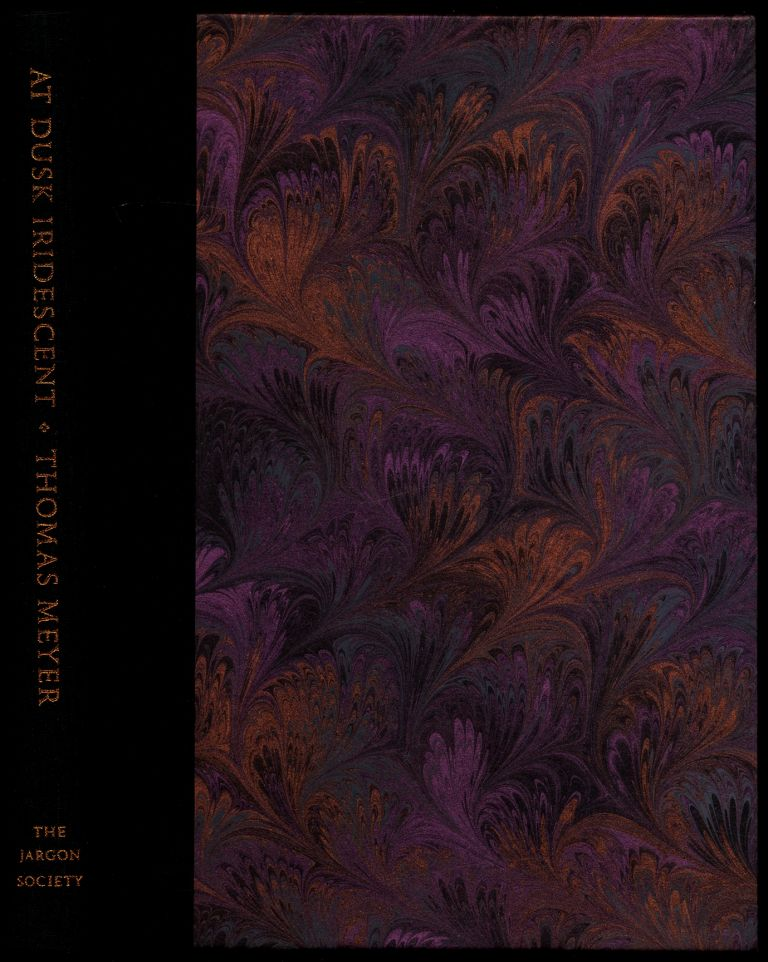 At Dusk Iridescent: A Gathering of Poems 1972-1997