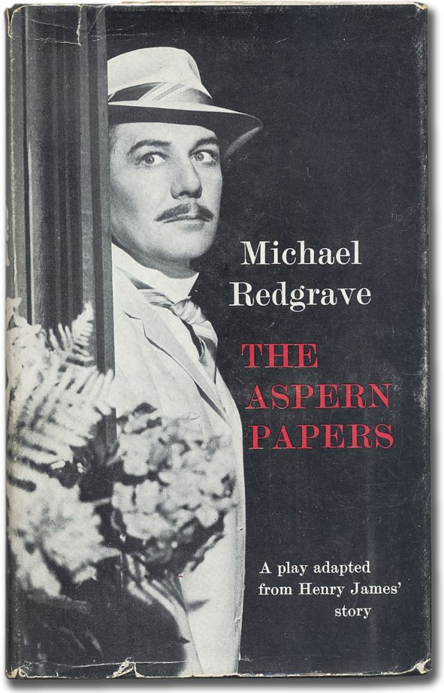The Aspern Papers: A Comedy of Letters adapted for the theatre from Henry James' story. Michael REDGRAVE.