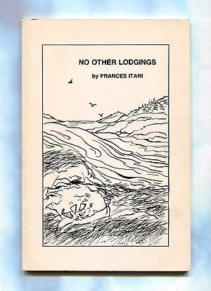 No Other Lodgings. Frances ITANI.