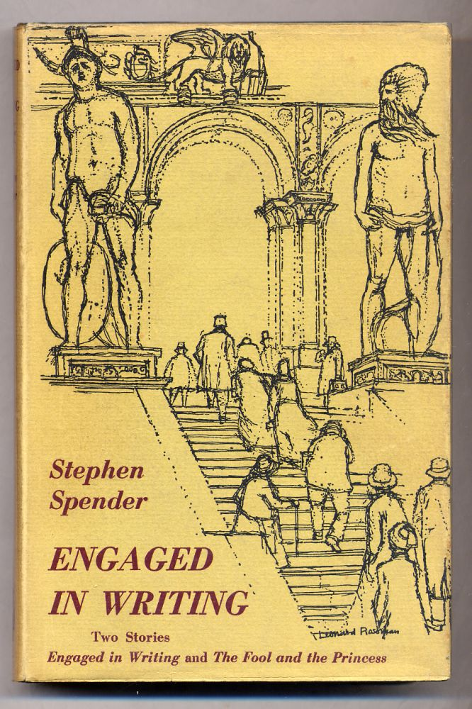 Engaged in Writing and The Fool and the Princess. Stephen SPENDER.
