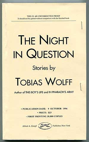 The Night in Question. Tobias WOLFF.