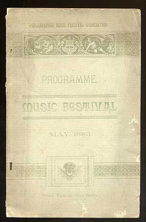 Official Programme Of The First Philadelphia May Music Festival Academy of Music