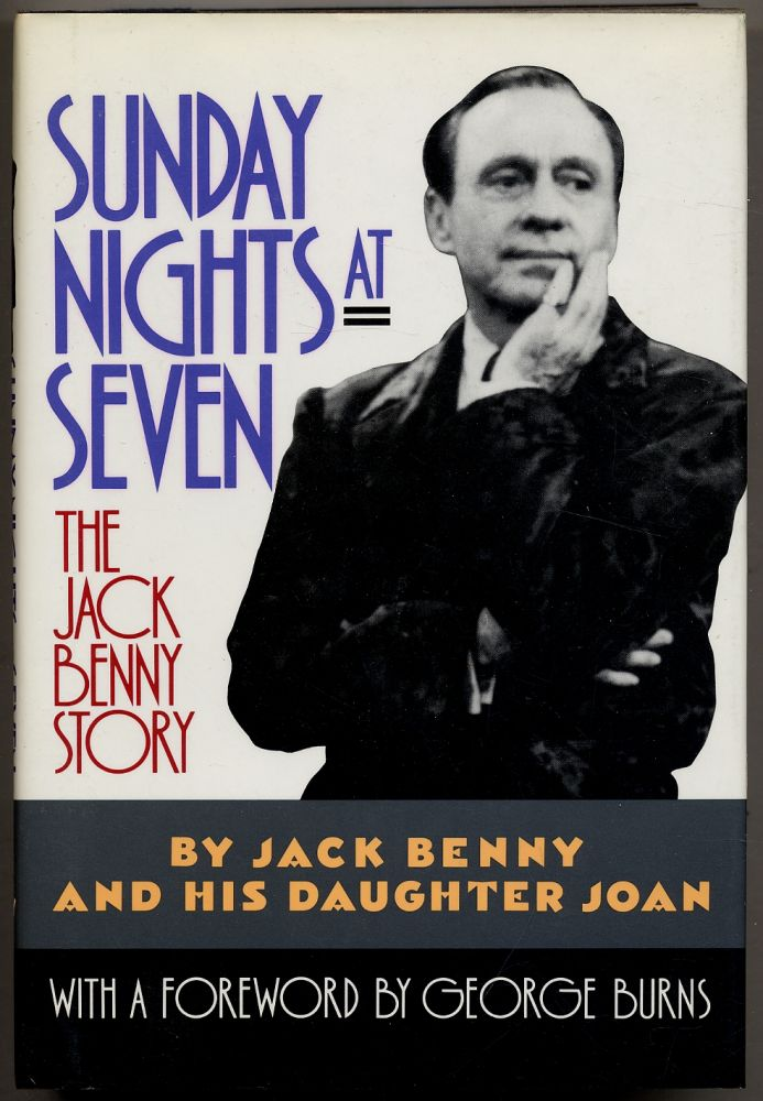 Sunday Nights at Seven: The Jack Benny Story. Jack BENNY, his daughter Joan.
