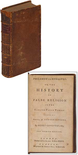 Philemon to Hydaspes: or, The History of False Religion in the Earlier Pagan World: Related in a Series of Conversations