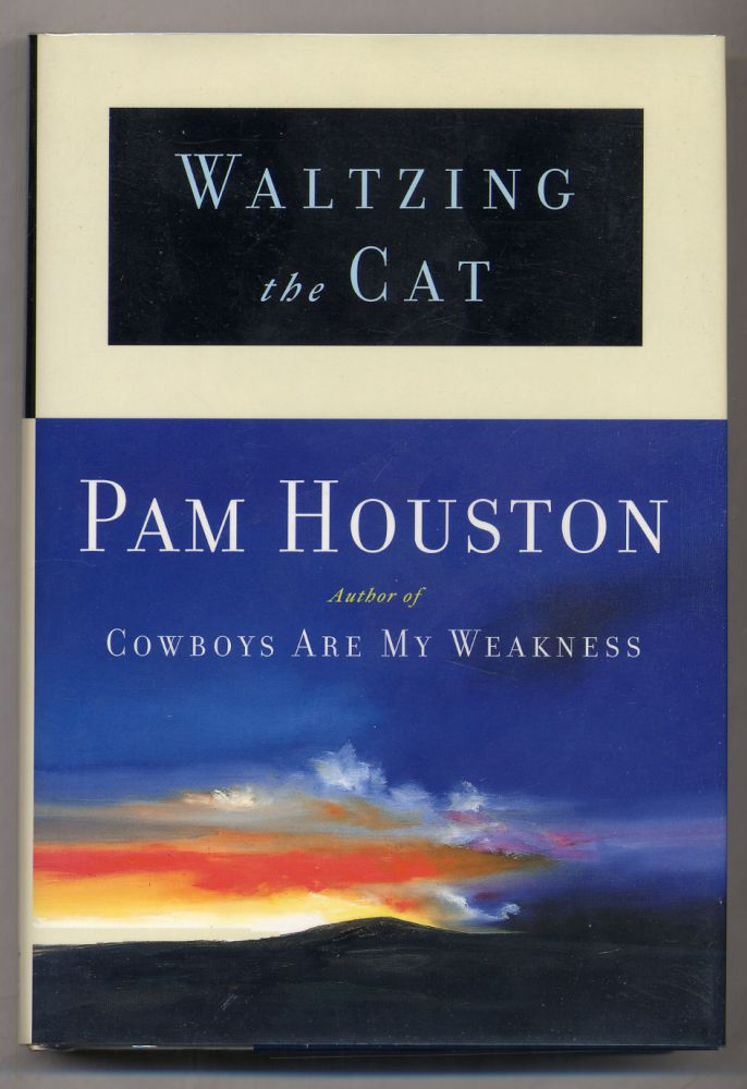 Waltzing the Cat. Pam HOUSTON.