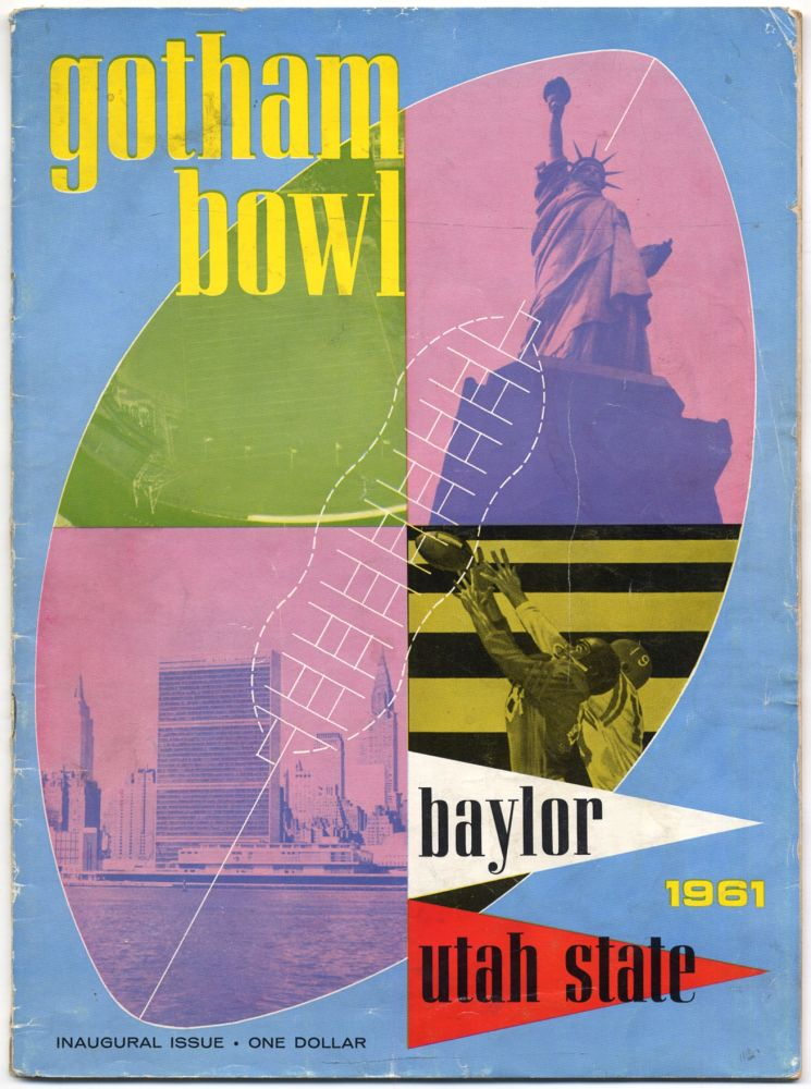 Gotham Bowl: Polo Grounds, December 9, 1961: Baylor and Utah State: Inaugural Issue