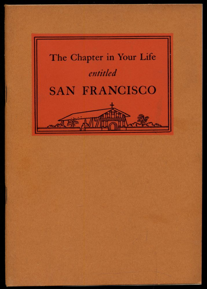 The Chapter in your Life entitled San Francisco