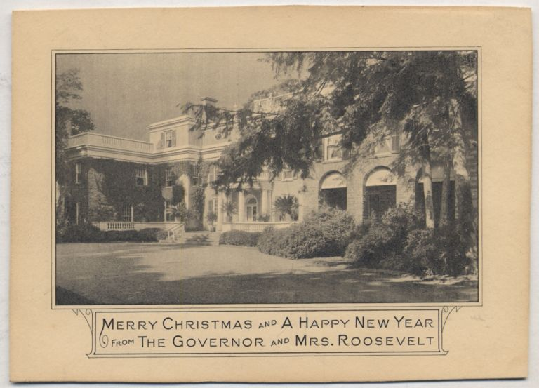 Printed Holiday Greeting Card: Merry Christmas and A Happy New Year from The Governor and Mrs. Roosevelt. Franklin D. and Eleanor ROOSEVELT.