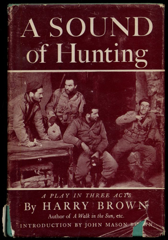 A Sound of Hunting: A Play in Three Acts. Harry BROWN.