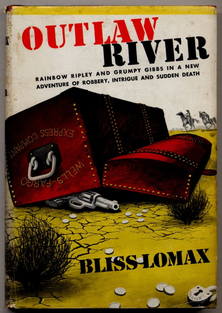 Outlaw River. Bliss LOMAX.