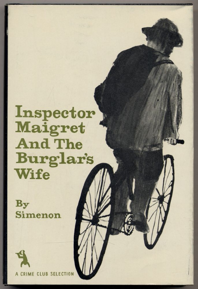 Inspector Maigret and the Burglar's Wife. Georges SIMENON.