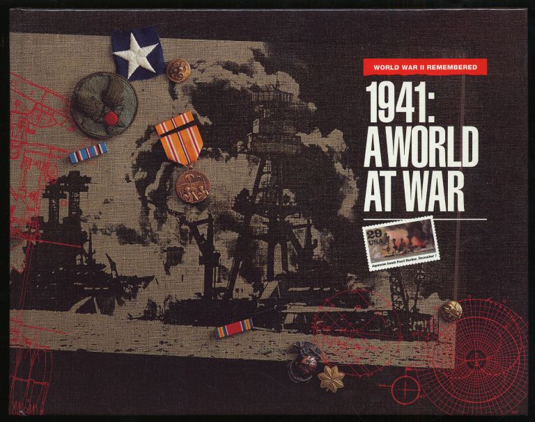 1941: A World At War: World War II Remembered
