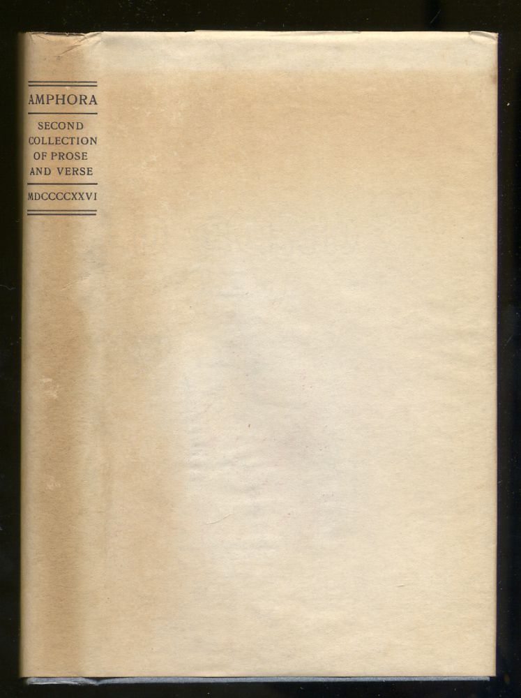 Amphora A Second Collection of Prose and Verse Chosen by the Editor of the Bibelot