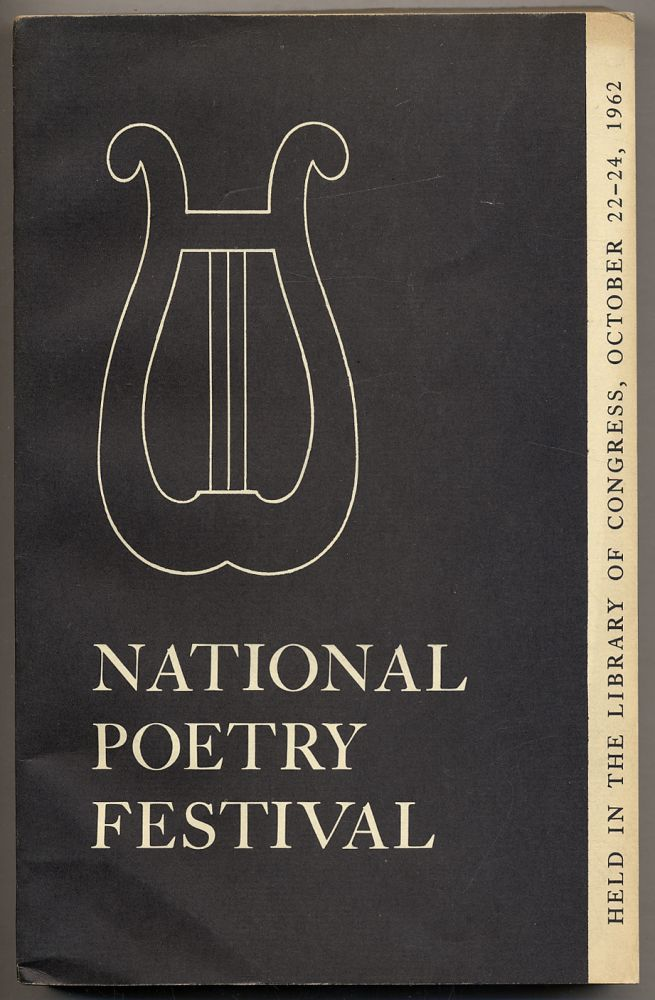 National Poetry Festival, Held in the Library of Congress, October 22-24, 1962: Proceedings