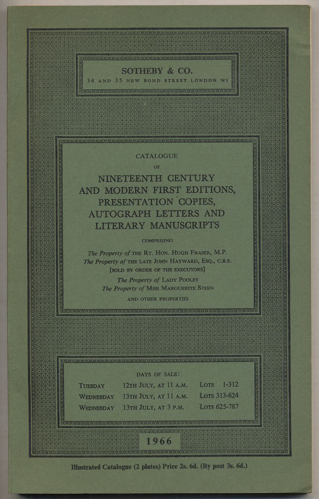 Catalogue of Nineteenth-Century and Modern First Editions, Presentation Copies, Autograph Letters and Literary Manuscripts: July, 1966