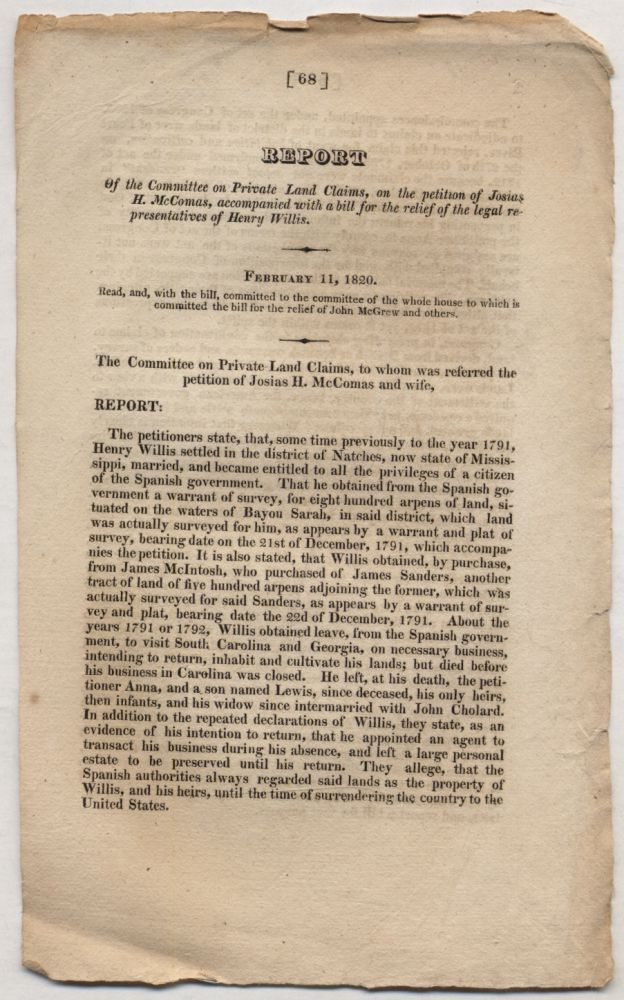 [Caption title]: Report of the Committee on Private Land Claims, on the petition of Josiah H. McComas, accompanied with a bill for the relief of the legal representatives of Henry Willis