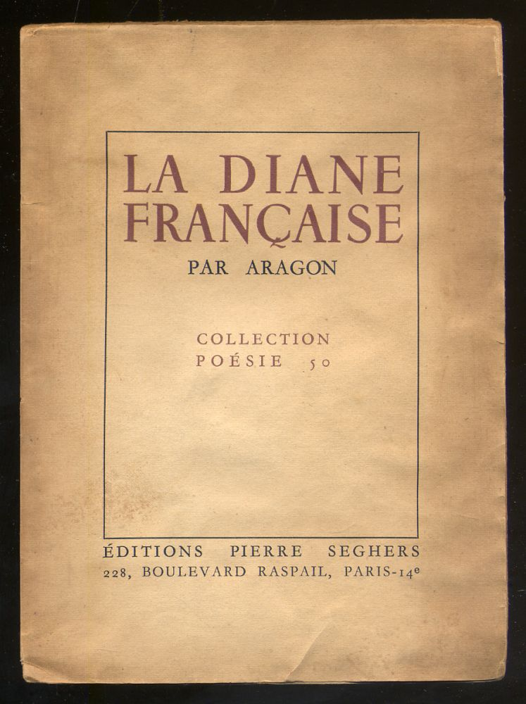 La Diane Francaise Par Aragon Collection Poesie 50