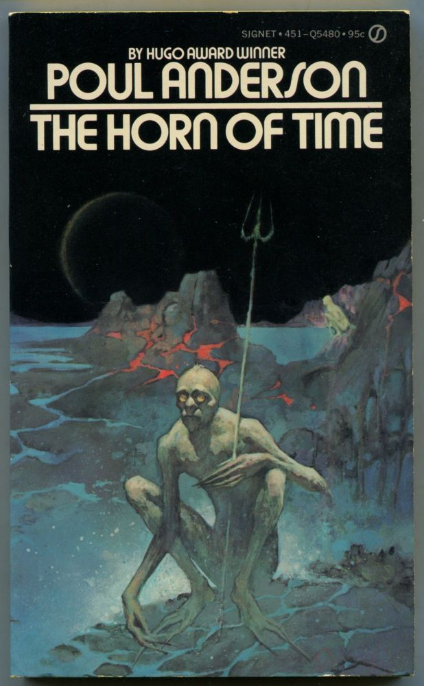The Horn of Time. Poul ANDERSON.