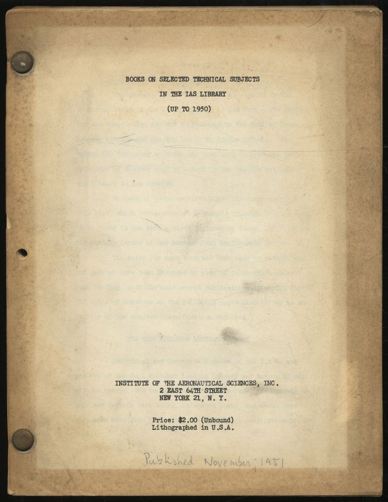 Books On Selected Technical Subjects in the IAS Library (Up to 1950)