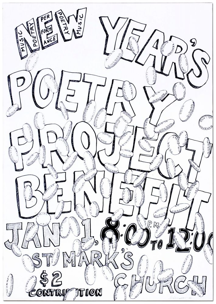 [Broadside]: New Year's Poetry Project Benefit Jan 1, 8:00 to 12:00 St. Mark's Church. George SCHNEEMAN.