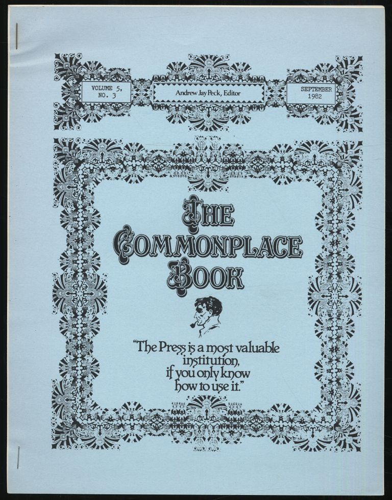 The Commonplace Book Volume 5 Number 3 September 1982. Arthur Conan DOYLE, Andrew Jay PECK.