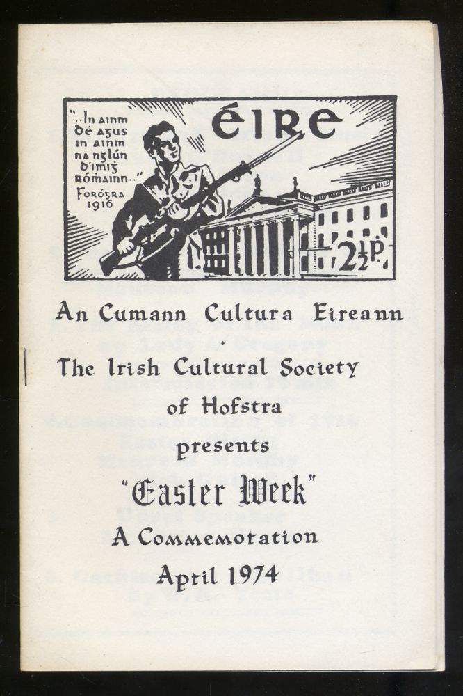"The Irish Cultural Society of Hofstra Presents ""Easter Week"" A Commemoration"