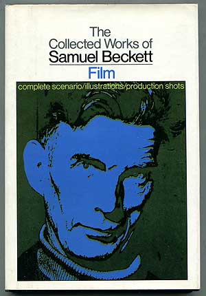 The Collected Works of Samuel Beckett: Film