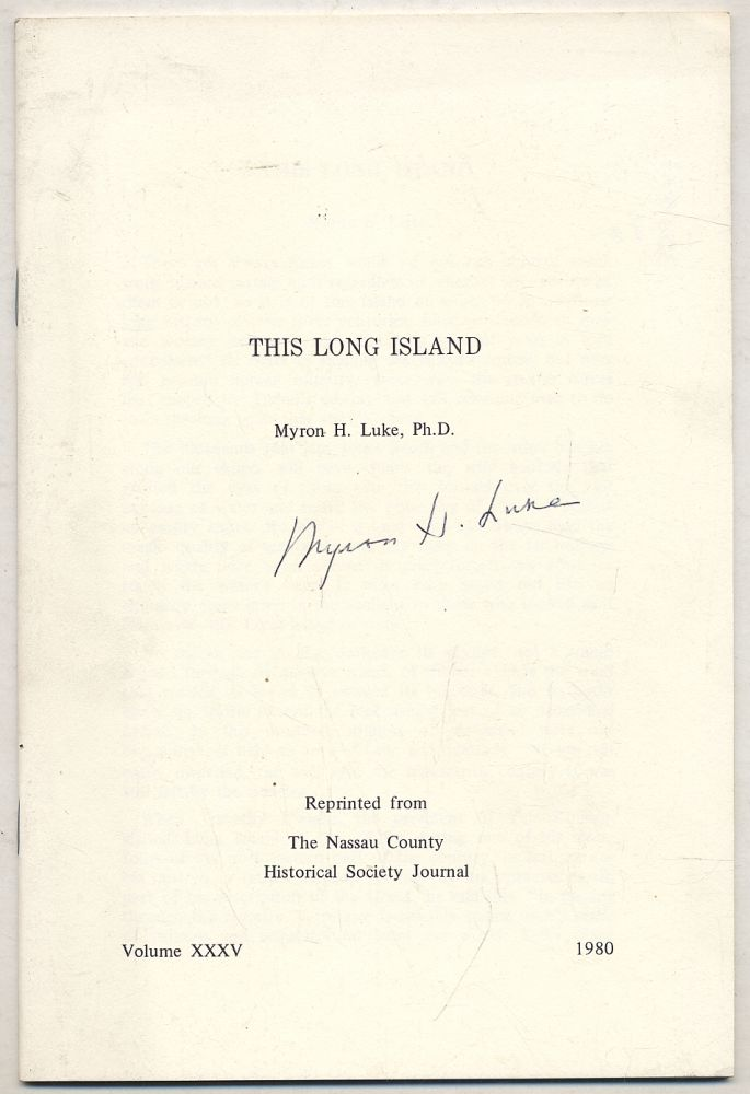 This Long Island. Myron H. LUKE, Ph D.