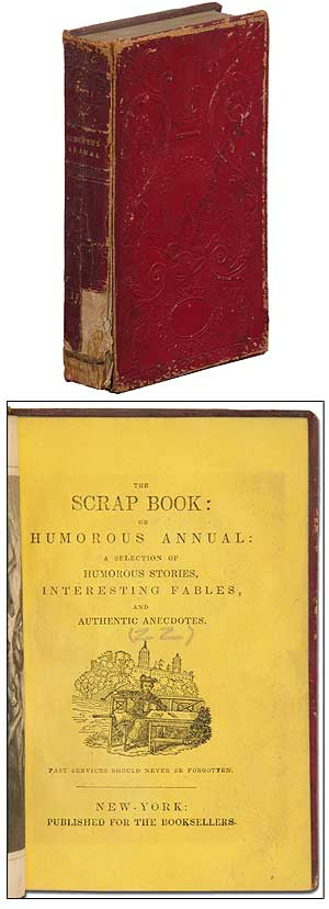 The Scrap Book: a Selection of Humorous Stories, Interesting Fables, and Authentic Anecdotes