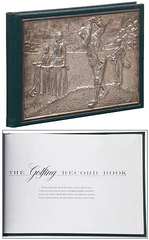 The Golfing Record Book: A Record Book Featuring the Cards and Layouts of the Seven Championship Courses; A List of 'Open' Winners since 1860 and Sections for your Handicap Record and Best Rounds