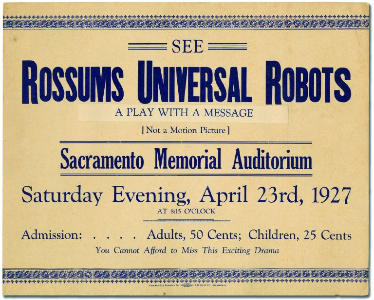 [Poster]: See Rossums Universal Robots. A Play with a Message [Not a Motion Picture]. Sacramento Memorial Auditorium. Karel APEK.