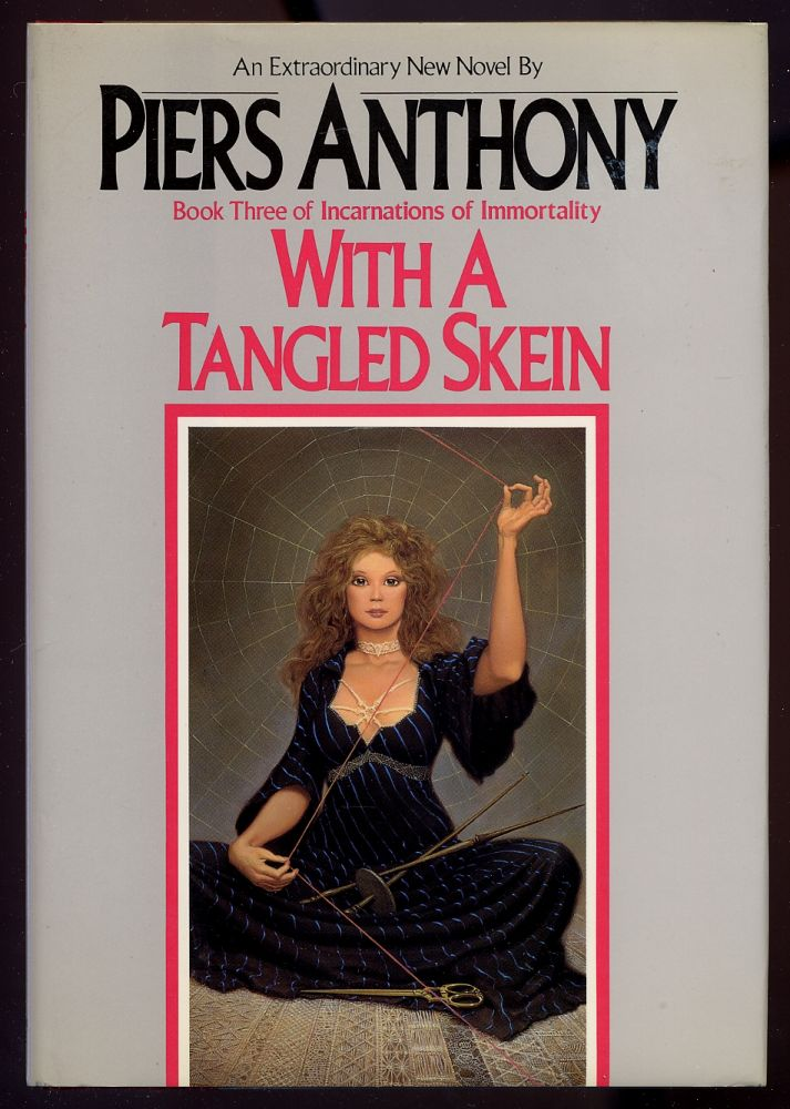 With A Tangled Skein. Piers ANTHONY.