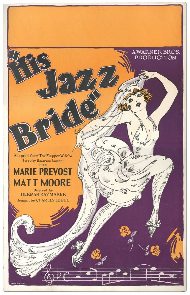 """[Original Movie Poster]: """"His Jazz Bride"""" Adapted from """"The Flapper Wife"""" Story by Beatrice Burton with Marie Prevost [and] Matt Moore. A Warner Bros. Production"""
