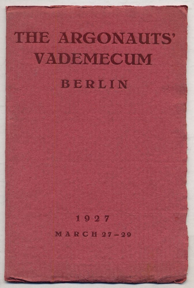 The Argonauts' Vademecum Berlin, Germany. A Short-Cut Lesson and Souvenir for the Members of the Floating University