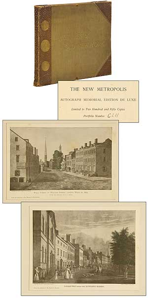The New Metropolis: Pictures of Old New York. E. Idell ZEISLOFT.
