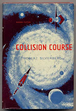 Collision Course. Robert SILVERBERG.