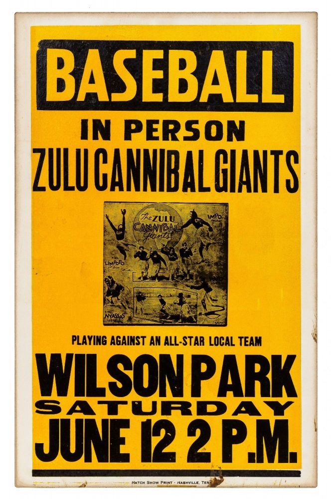"""[Poster]: """"Baseball in Person: Zulu Cannibal Giants playing against an All Star Local Team Wilson Park Saturday June 12 2 P.M."""""""