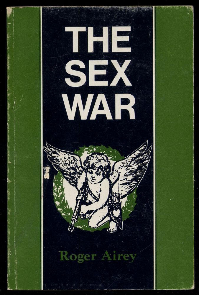 The Sex War. Roger AIREY.