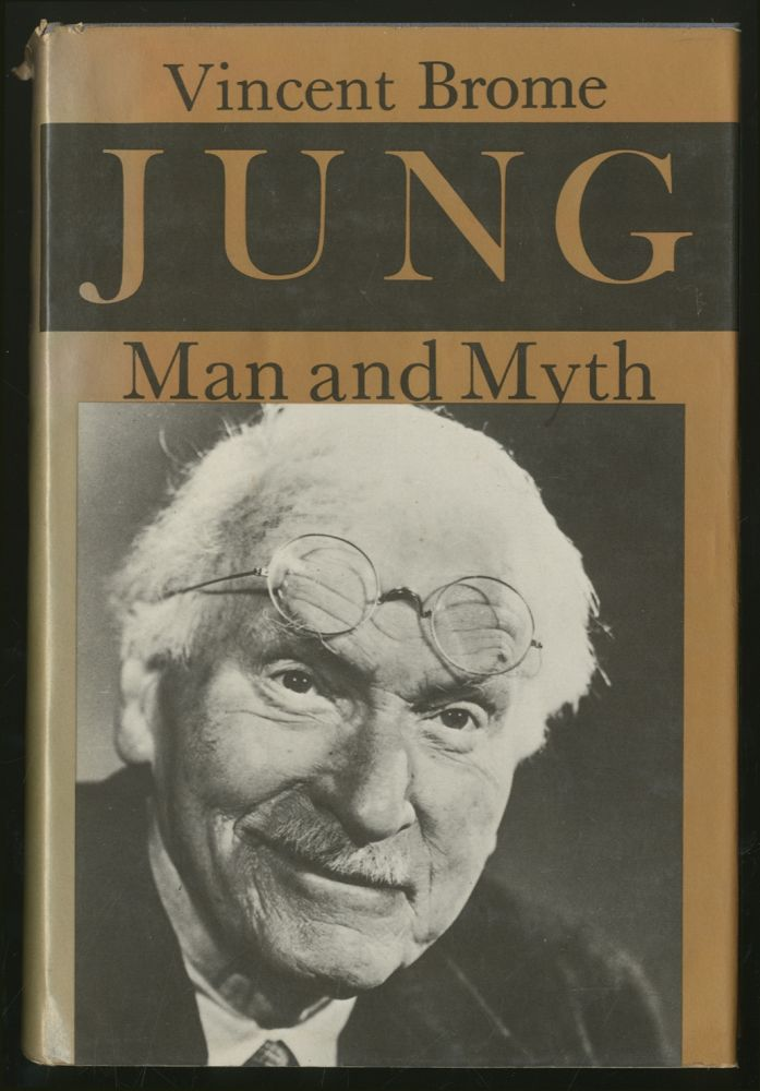 Jung Man and Myth. Vincent BROME.