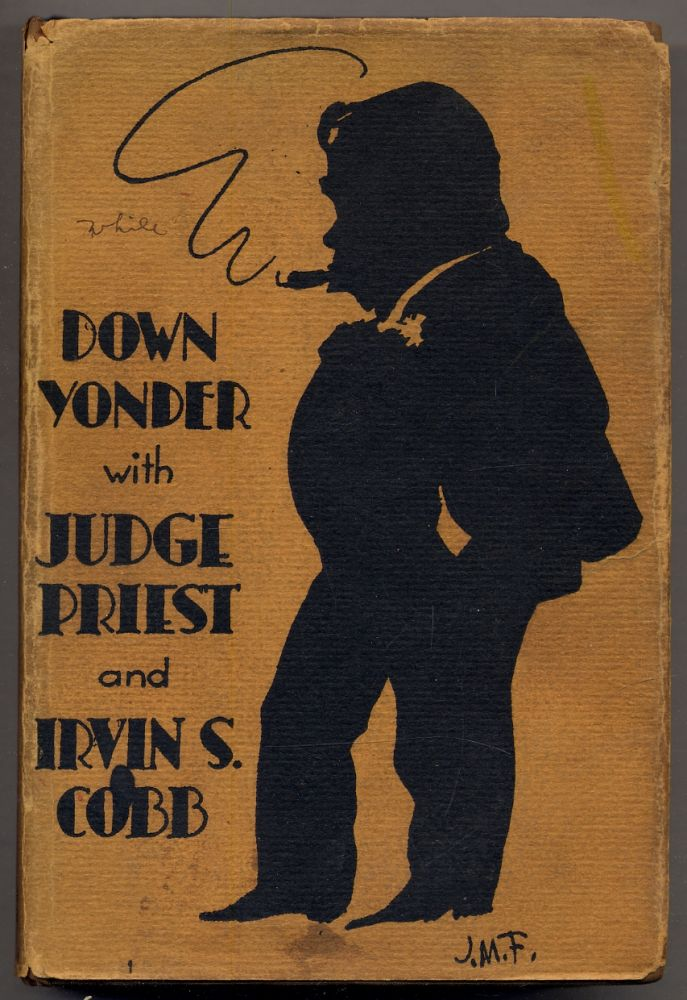 Down Yonder with Judge Priest and Irvin S. Cobb