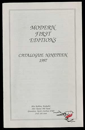 Alice Robbins, Bookseller: Catalogue Nineteen, 1997, Modern First Editions