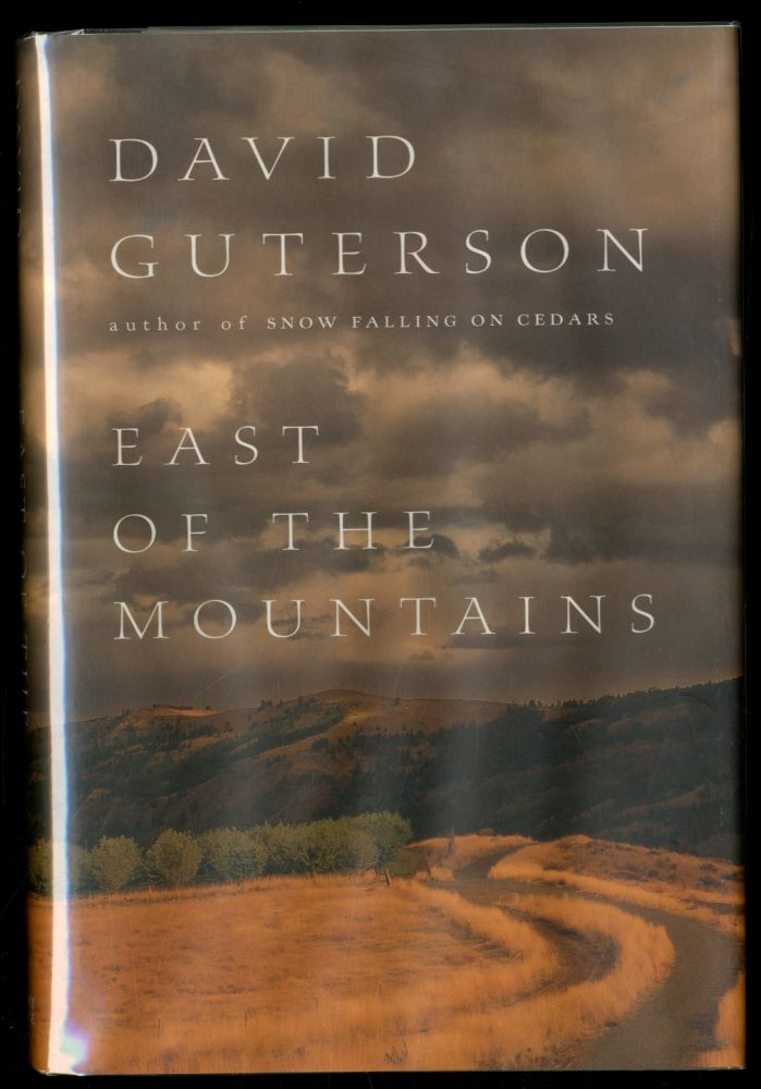 East of the Mountains. David GUTERSON.