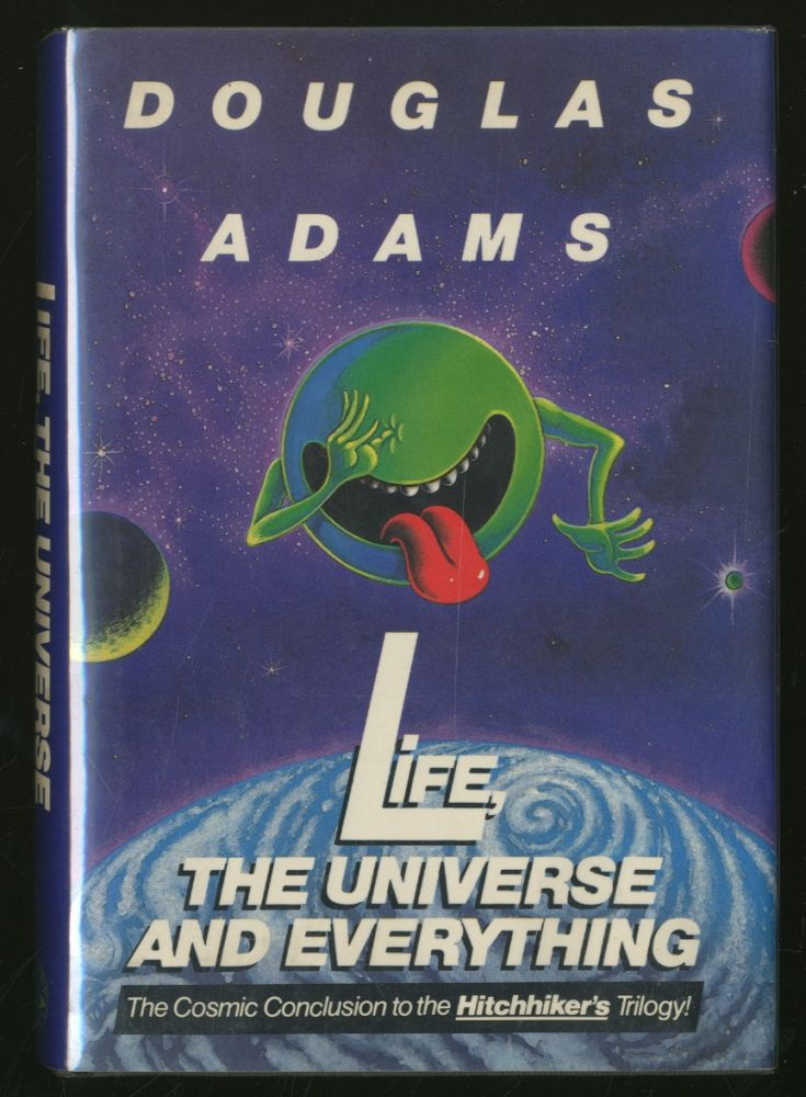 Life, The Universe And Everything. Douglas ADAMS.